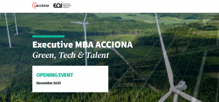 EOI y ACCIONA apoyan la formación continua profesional con el Executive MBA Green, Tech and Talent